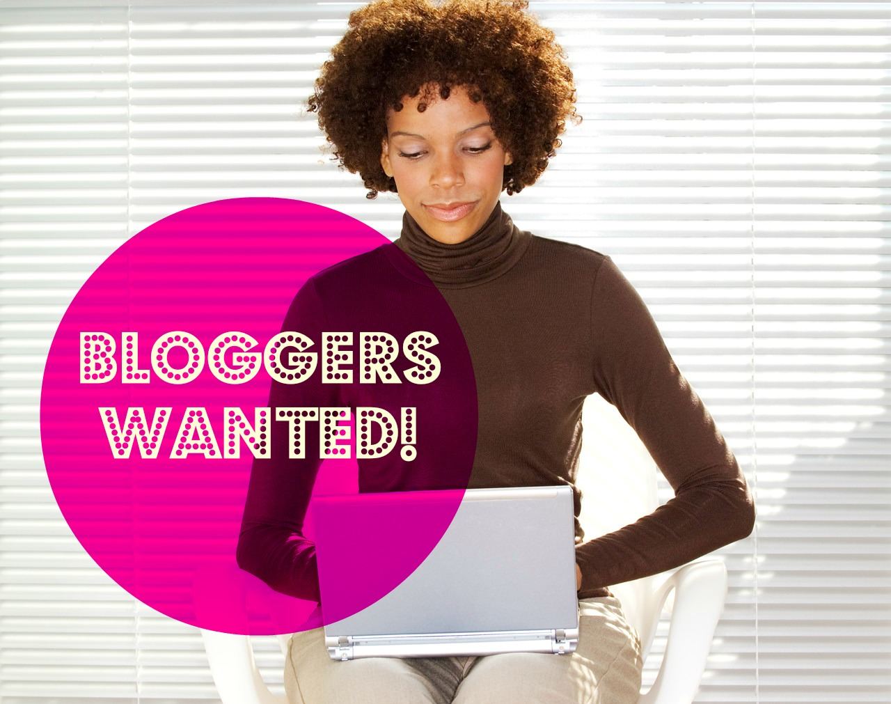Bloggers Wanted! Now Accepting Applications for She Owns ...
