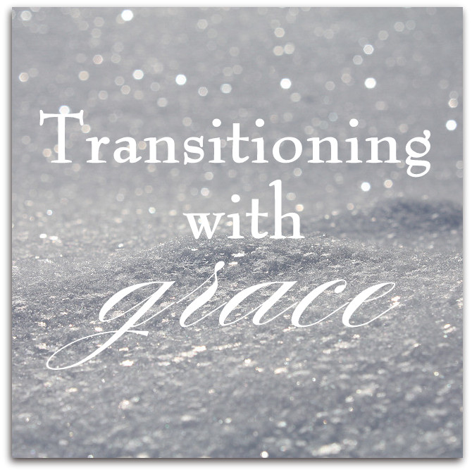 Transitioning with Grace
