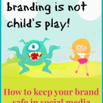 Personal Branding -- Keep Your Brand Safe in Social Media -- Katherine Kotaw