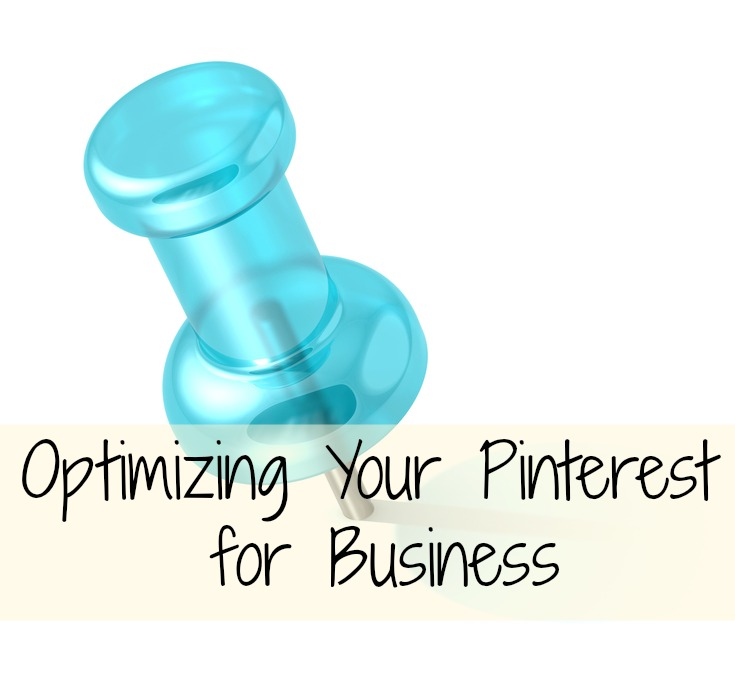 """Blue pushpin with """"Optimizing Your Pinterest for Business"""" written on it."""