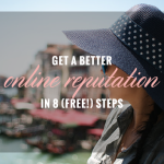 Get a better online reputation in 8 free steps