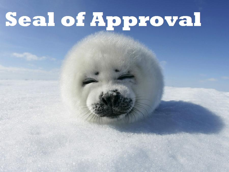 "The ""Seal"" of Approval"