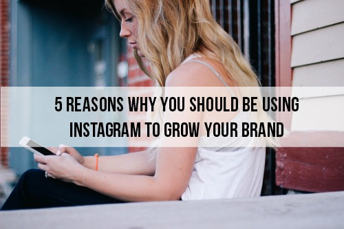 use-instagram-to-grow-your-brand