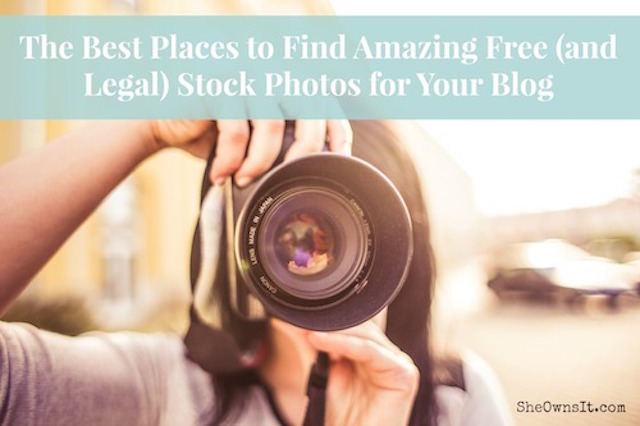 The Best Places to Find Amazing Free (and Legal) Stock Photos for Your Blog