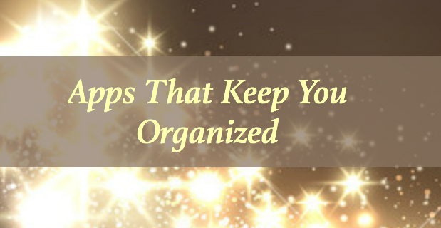 Apps to keep you organized
