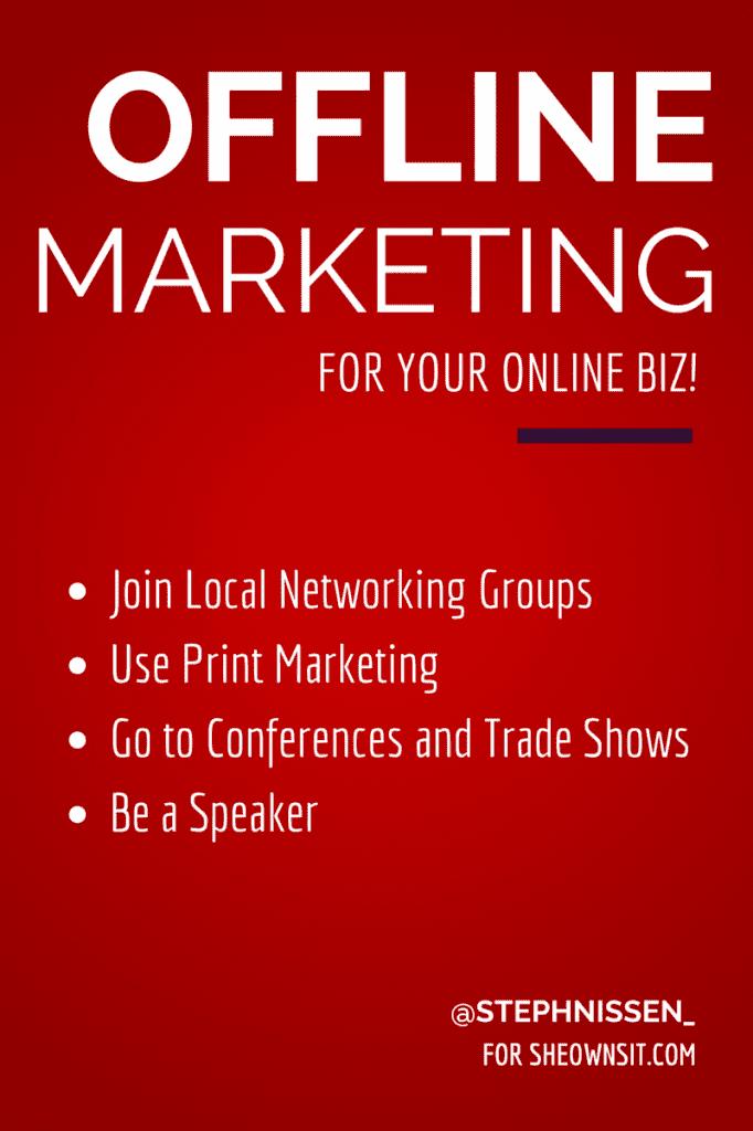 offline-marketing-techniques-for-online-business-steph-nissen-she-owns-it