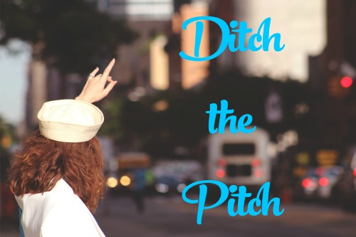 Ditch the Pitch