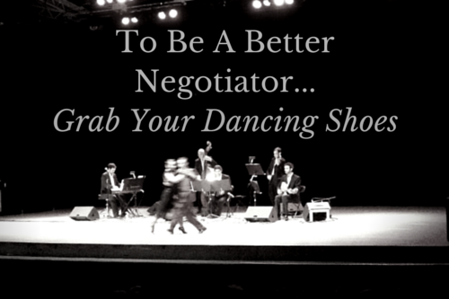 Become a better negotiator by thinking like a dancer