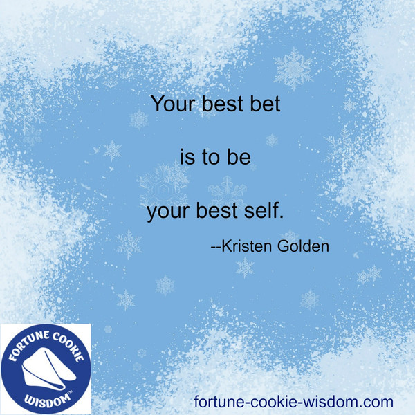 Be a first rate version of yourself.