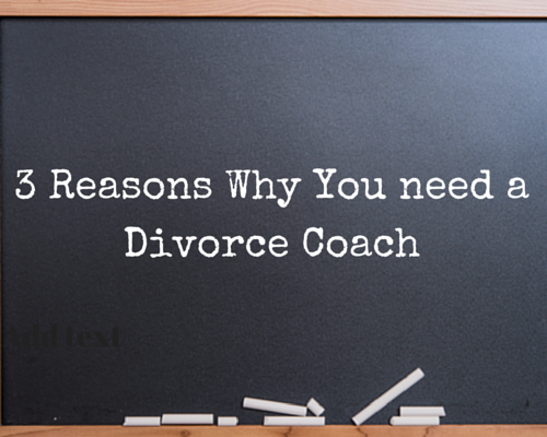 3 Reasons Why You Need A Divorce Coach Emma Heptonstall www.sheownsit.com