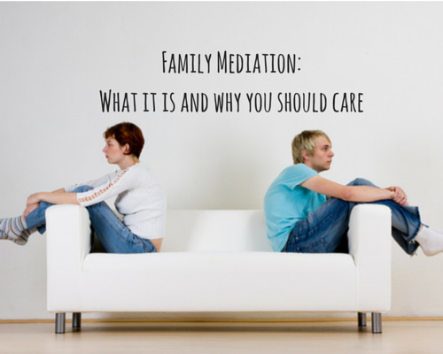 Family Mediation: what it is and why you should care Emma Heptonstall for www.sheownsit.com