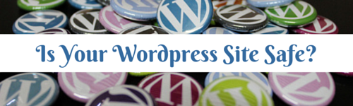Is Your WordPress Site Safe-