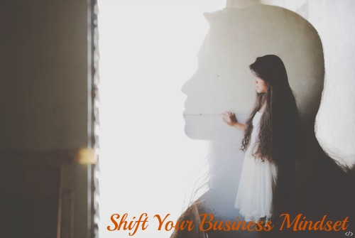 Shift Your Business Mindset