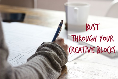 Bust Through Your Creative Blocks