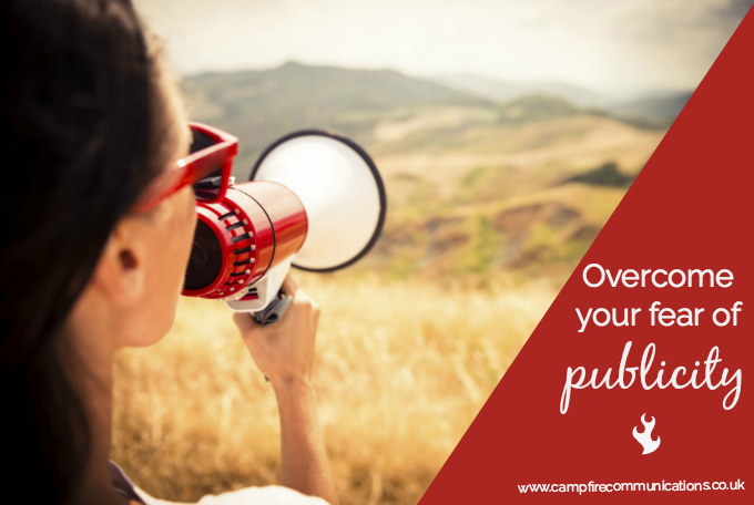 How To Overcome The Fear Of Getting Publicity