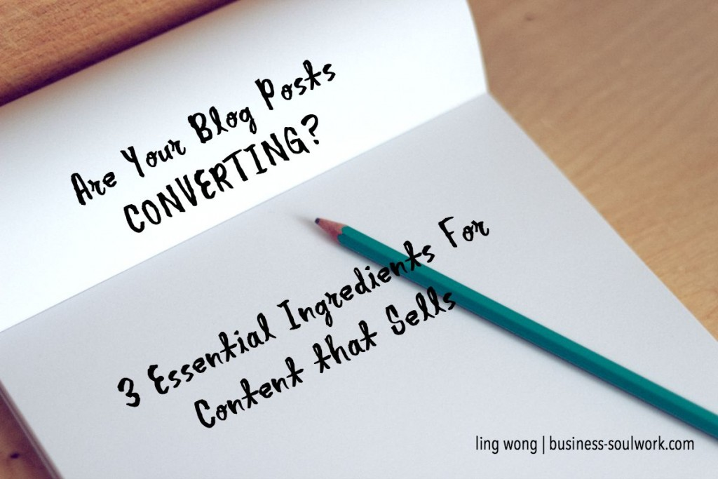 3 Ingredients for Blog Posts that Convert