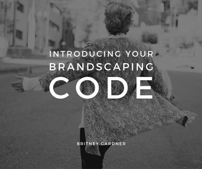 brandscaping code by britney gardner