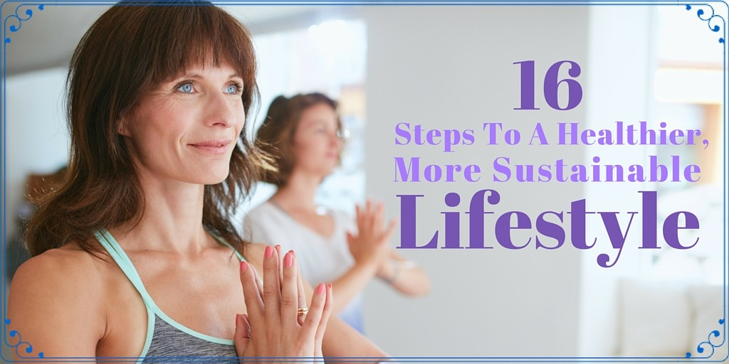 16 steps to sustainable lifestyle