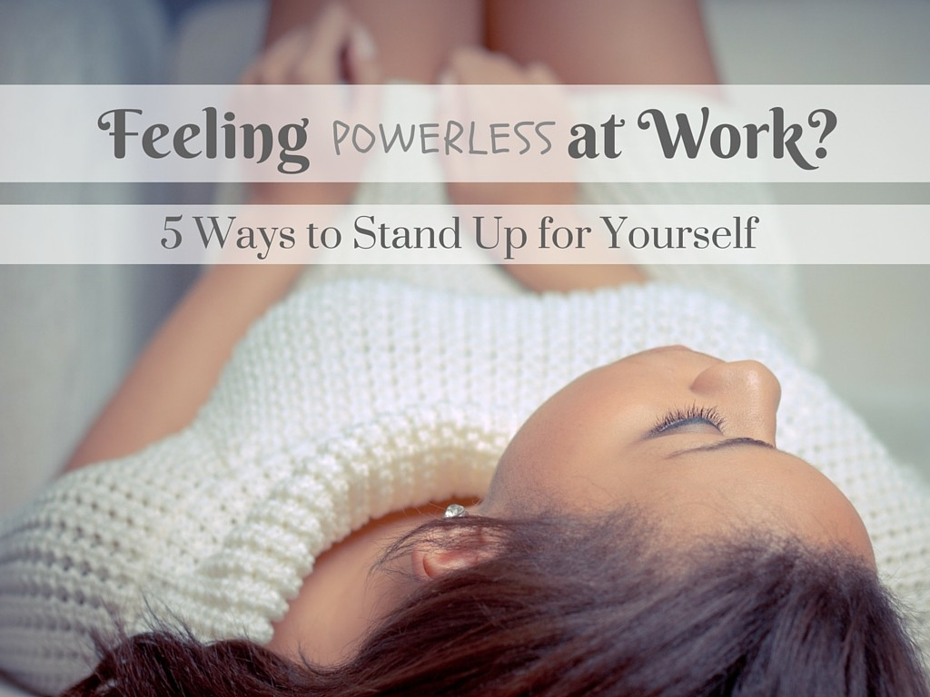 Standing Up for Yourself at Work