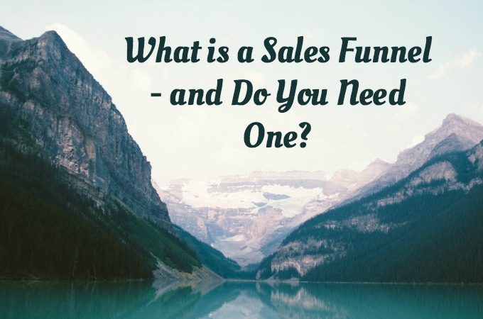 What is a sales funnel and do you need one?