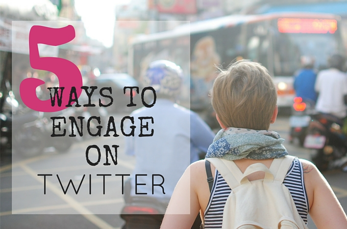 5 Ways to engage with your following on Twitter