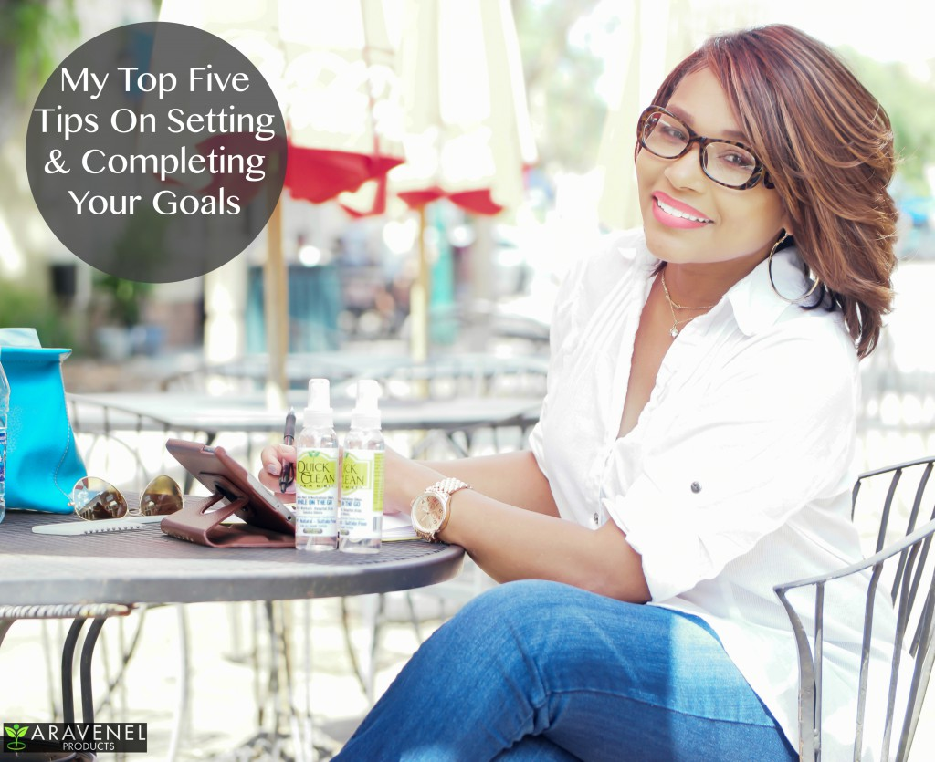 My Top Five Tips on Setting and Completing Your Goals
