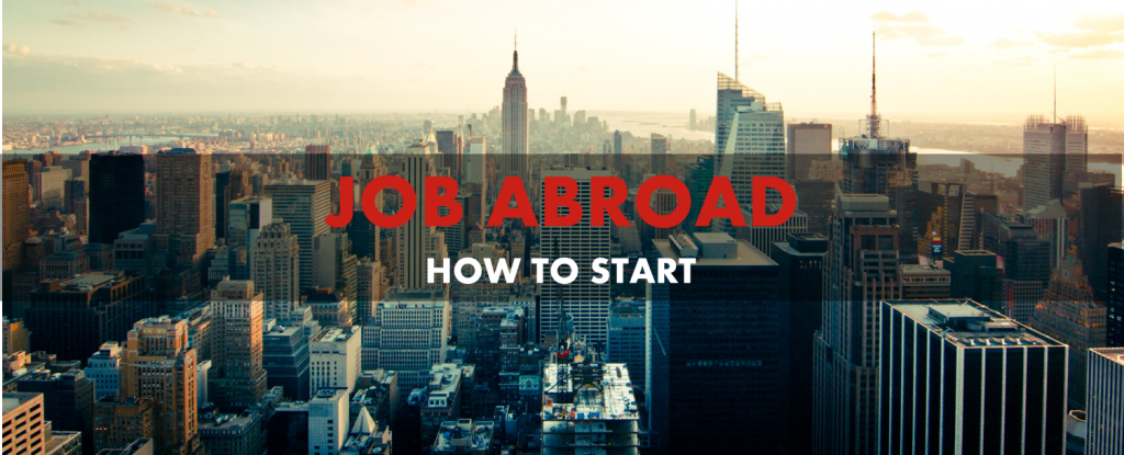 Job Aborad. How to Start