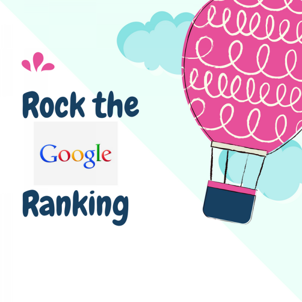 Rock the Google Ranking