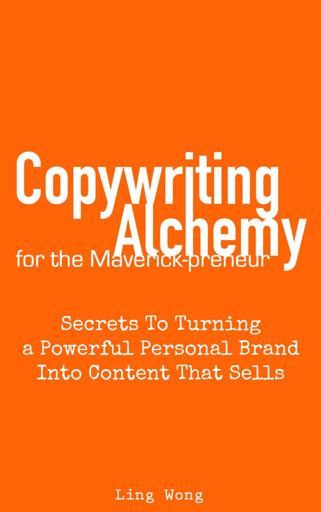 Copywriting Alchemy: Secrets To Turning a Powerful Personal Brand Into Content That Sells