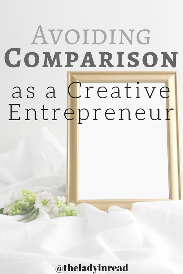 Avoiding Comparison as a Creative Entrepreneur