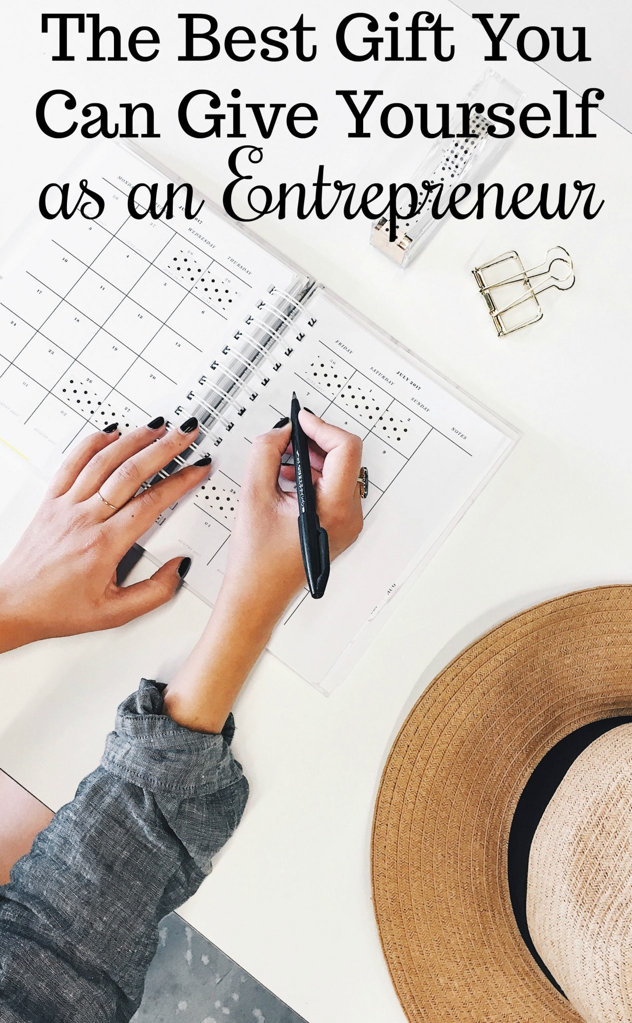 The Best Gift You Can Give Yourself as an Entrepreneur from SheOwnsIt.com >> small business tips, solopreneur, self-care, freelancing, business tips, planning, work at home