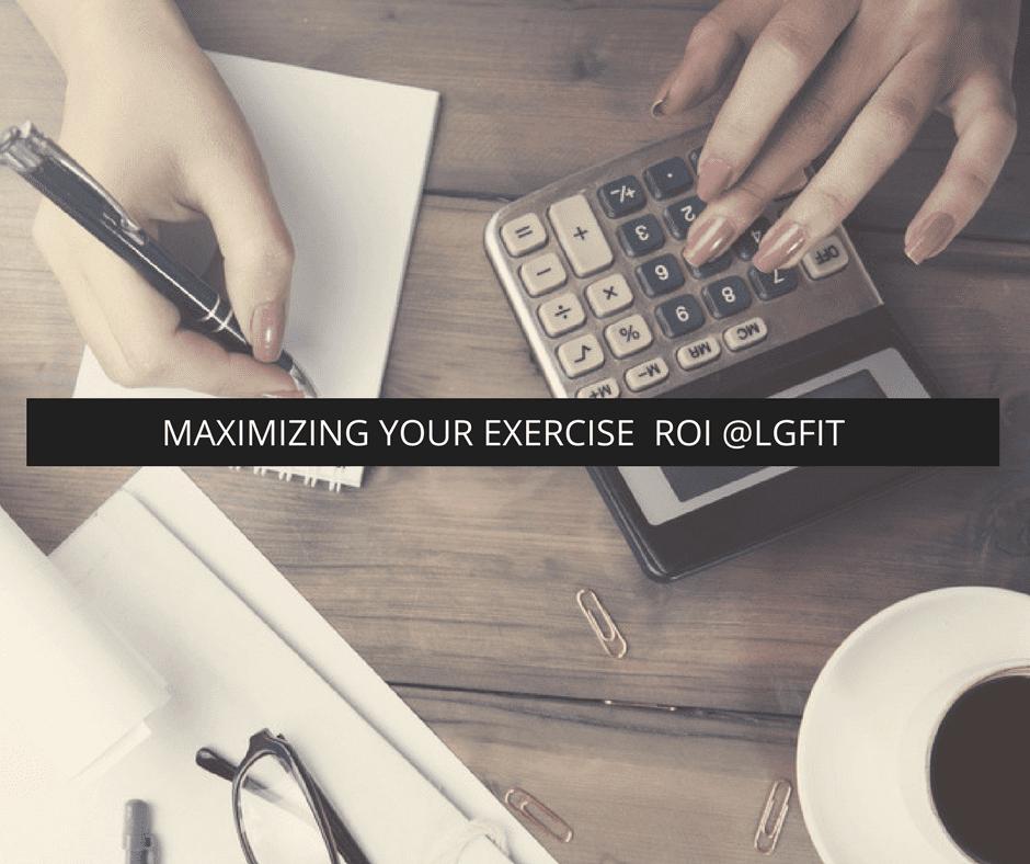 Maximizing Your Exercise ROI